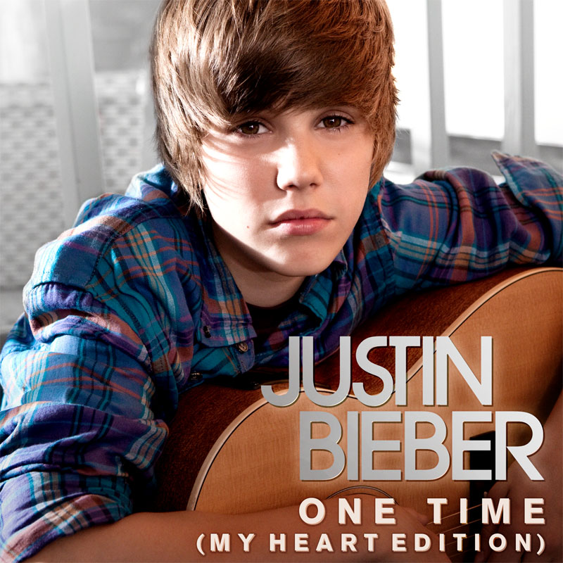 justin bieber one time single. I hate about Justin Bieber